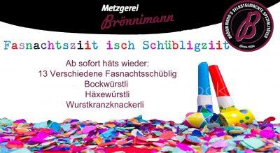 Metzgerei Brönnimann: Fasnachtsziit isch Schübligziit